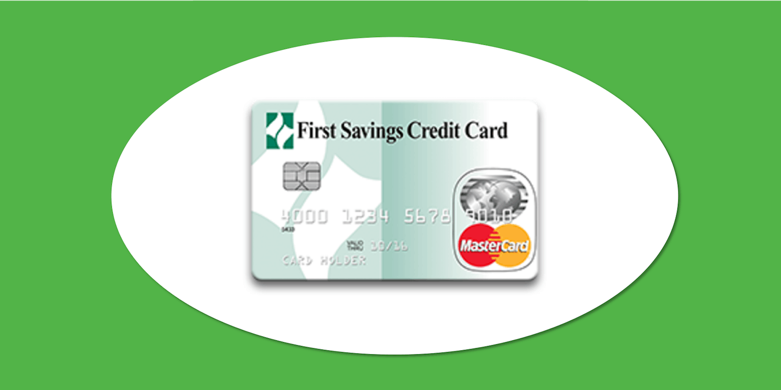 First Savings Credit Card - Feature